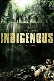 Indigenous online teljes film