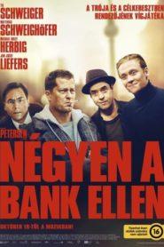 Négyen a bank ellen