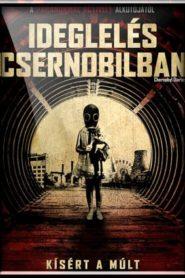 Ideglelés Csernobilban