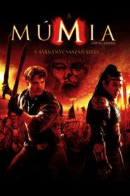 A múmia: A sárkánycsászár sírja