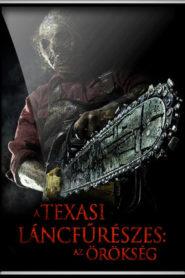 A texasi láncfűrészes – Az örökség