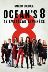 Ocean's 8 – Az évszázad átverése