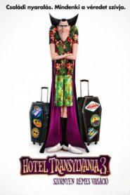 Hotel Transylvania 3. – Szörnyen rémes vakáció