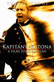Kapitány és katona – A világ túlsó oldalán