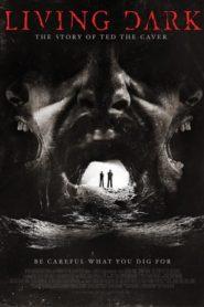 Az élő sötétség – Ted, a barlangász online teljes film