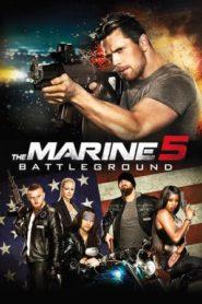 A tengerészgyalogos 5: Csatatér