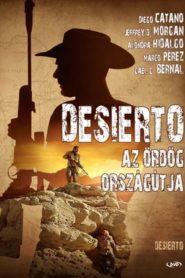 Desierto – Az ördög országútja