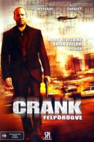 Crank – Felpörögve
