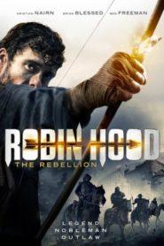Robin Hood: A lázadás