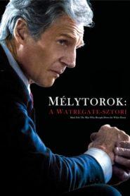 Mélytorok: A Watergate-sztori