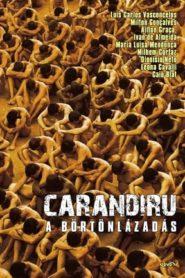 Carandiru – A börtönlázadás