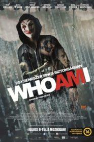 Who Am I – Egy rendszer sincs biztonságban