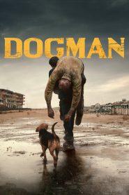 Dogman – Kutyák királya