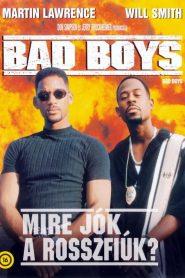 Bad Boys – Mire jók a rosszfiúk?