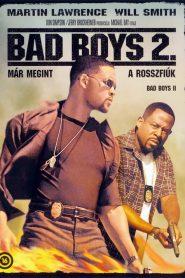Bad Boys 2. – Már megint a rosszfiúk