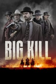 Big Kill a félelem városa
