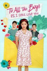 A fiúknak – Utóirat: Még mindig szeretlek